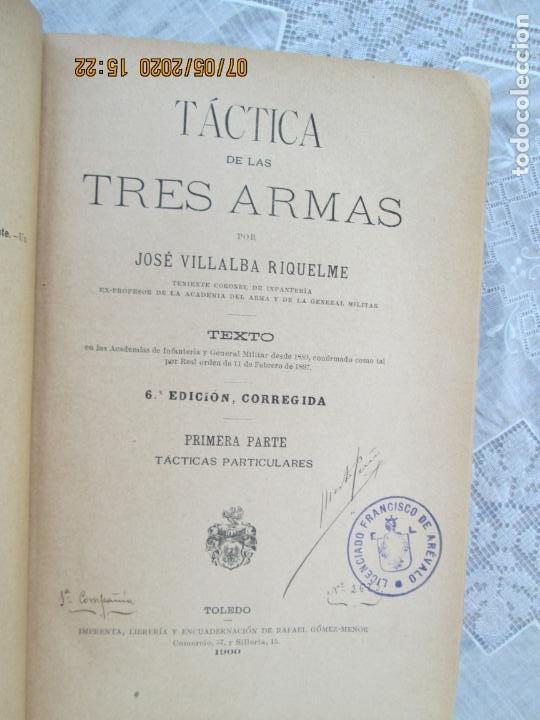 Militaria: TACTICA DE LAS TRES ARMAS POR J. VILLALBA 6ª EDIC. 1900 TOLEDO 1ª PARTE -TACTICAS PARTICULARES - Foto 3 - 210600226