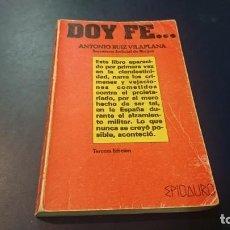 Militaria: DOY FE... ANTONIO RUIZ VILAPLANA. Lote 210617148