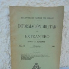 Militaria: INFORMACION MILITAR DEL EXTRANJERO. Nº 12 DICIEMBRE 1912. TALLERES DE DEPOSITO DE LA GUERRA. Lote 210658520