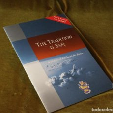Militaria: THE TRADITION IS SAFE,A HISTORY OF THE ROYAL AIR FORCE. Lote 210748516