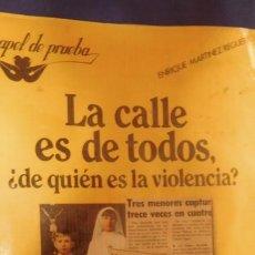 Militaria: LIBRO LA CALLE ES DE TODOS DE QUIEN ES LA VIOLENCIA. Lote 212862071
