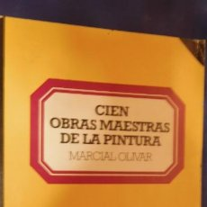 Militaria: CIEN OBRAS MAESTRAS DE LA PINTURA MARCIAL OLIVAR. Lote 212866298