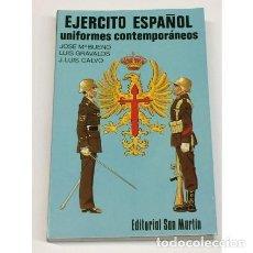Militaria: AÑO 1980 - UNIFORMES CONTEMPORÁNEOS DEL EJÉRCITO ESPAÑOL 1977 - EDITORIAL SAN MARTÍN TRAJES MILITAR. Lote 278523268