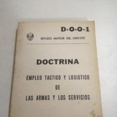Militaria: DOCTRINA EMPLEO TACTICO Y LOGISTICO DE LAS ARMAS Y LOS SERVICIOS. ESTADO MAYOR DEL EJERCITO. 1980. Lote 213230562
