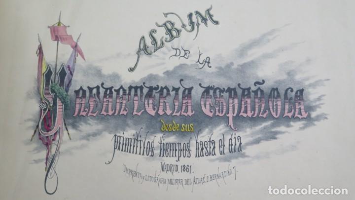 Militaria: 1861.- ALBUM DE LA INFANTERÍA ESPAÑOLA. DESDE SUS PRIMITIVOS TIEMPOS HASTA EL DÍA. CONDE DE CLONARD - Foto 4 - 213910377