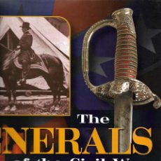 Militaria: GUERRA CIVIL AMERICANA: THE GENERALS OF THE CIVIL WAR. EN INGLÉS.. Lote 214811722