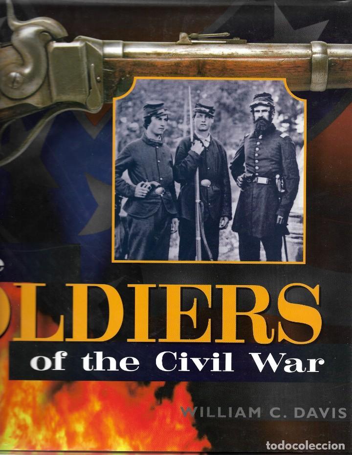 GUERRA CIVIL AMERICANA: THE SOLDIERS OF THE CIVIL WAR. EN INGLÉS (Militar - Libros y Literatura Militar)