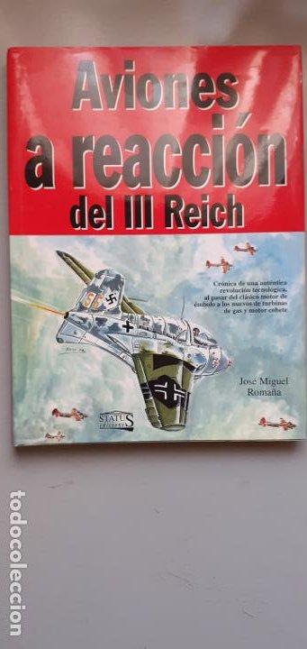 AVIONES A REACCION DEL TERCER REICH (Militar - Libros y Literatura Militar)