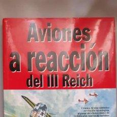 Militaria: AVIONES A REACCION DEL TERCER REICH. Lote 215507085