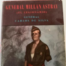 Militaria: GENERAL MILLÁN ASTRAY (EL LEGIONARIO) GUERRA CIVIL ESPAÑOLA. Lote 215576188