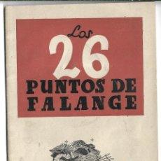 Militaria: LIBRO DE 40 PAGS. DE LOS 26 PUNTOS DE LA FALANGE - SECCION FEMENINA DE F.E.T. Y DE LAS J.O.N.S.. Lote 215756691