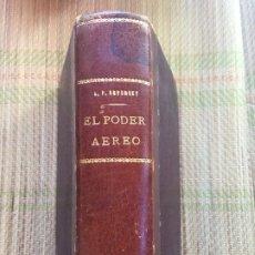 Militaria: EL PODER AEREO (CLAVE DE LA SUPERVIVENCIA) - MAYOR ALEJANDRO P. DE SEVERSKY - EDITORIAL KRAFT. Lote 216413786
