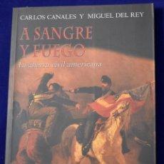 Militaria: A SANGRE Y FUEGO: LA GUERRA CIVIL AMERICANA (TRAZOS DE LA HISTORIA) - CANALES TORRES, CARLOS; DEL RE. Lote 216503891
