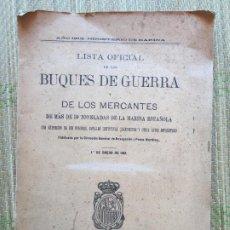 Militaria: LISTA OFICIAL DE LOS BUQUES DE GUERRA Y MERCANTES - AÑO 1915. Lote 217436078