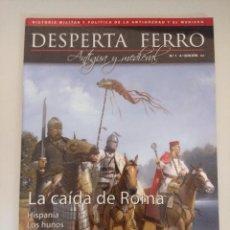 Militaria: DESPERTA FERRO/ANTIGUA Y MEDIAVAL Nº1/LA CAIDA DE ROMA.. Lote 217870993