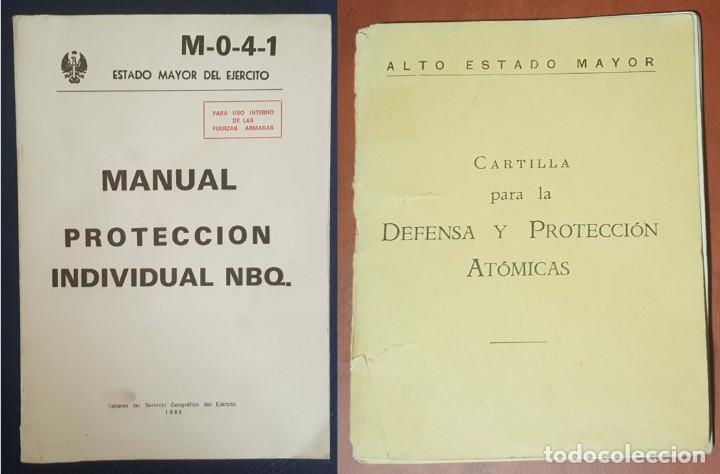 MANUAL PROTECCIÓN INDIVIDUAL NBQ Y CARTILLA DE DEFENSA Y PROTECCIÓN ATÓMICAS (Militar - Libros y Literatura Militar)