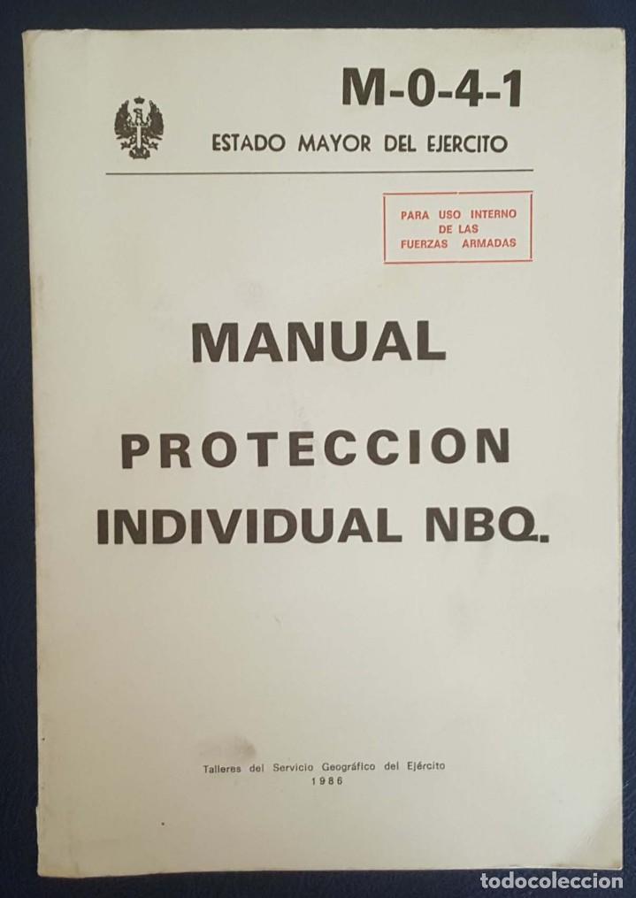 Militaria: MANUAL PROTECCIÓN INDIVIDUAL NBQ Y CARTILLA DE DEFENSA Y PROTECCIÓN ATÓMICAS - Foto 2 - 217963177