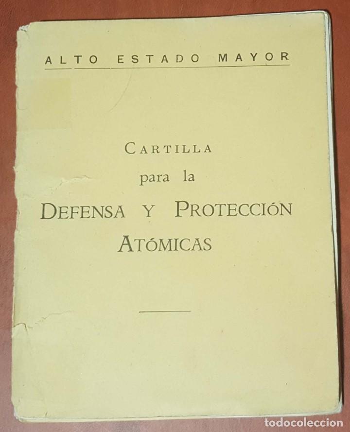 Militaria: MANUAL PROTECCIÓN INDIVIDUAL NBQ Y CARTILLA DE DEFENSA Y PROTECCIÓN ATÓMICAS - Foto 3 - 217963177
