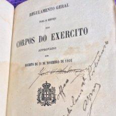 Militaria: REGULAMENTO GERAL PARA O SERVIÇO DOS CORPOS DO EXERCITO, 1877. MUY ESCASO. SALIDA A 0.01€.. Lote 218054610