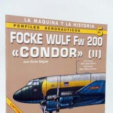 Militaria: PERFILES AERONAÚTICOS 5. FOCKE WULF FW 200 CONDOR II (SALGADO, JUAN) QUIRÓN, 2001. OFRT ANTES 8,11E. Lote 218066515