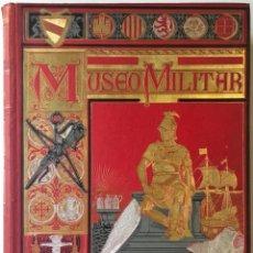 Militaria: MUSEO MILITAR. HISTORIA DEL EJÉRCITO ESPAÑOL: ARMAS, UNIFORMES, SISTEMAS DE COMBATE, INSTITUCIONES,. Lote 114154560