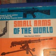 Militaria: SMALL ARMS OF THE WORLD, LIBRO O CATÁLOGO DE TODAS LAS ARMAS DEL MUNDO,758 PAGINAS. Lote 219306577
