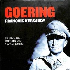 Militaria: GOERING DE FRANCOIS KERSAUDY ESFERA DE LOS LIBROS. Lote 219479590