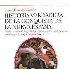 Militaria: HISTORIA VERDADERA DE LA CONQUISTA DE LA NUEVA ESPAÑA. Lote 219536218