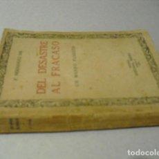 Militaria: 1922 GUERRA DE MARRUECOS DEL DESASTRE AL FRACASO UN MANDO FUNESTO F. HERNANDEZ MIR. Lote 219576875
