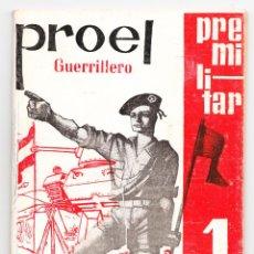 Militaria: PROEL PRE MILITAR GUERRILLERO Nº 1 O.J.E.. Lote 220433623
