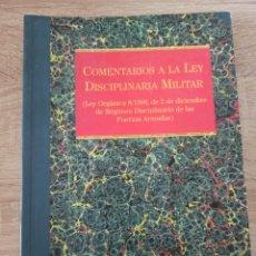 Militaria: COMENTARIOS A LA LEY DISCIPLINARIA MILITAR. Lote 220740665