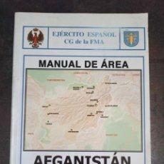 Militaria: MANUAL DE ÁREA AFGANISTÁN CONTINGENTE ESPAÑOL. Lote 220745362