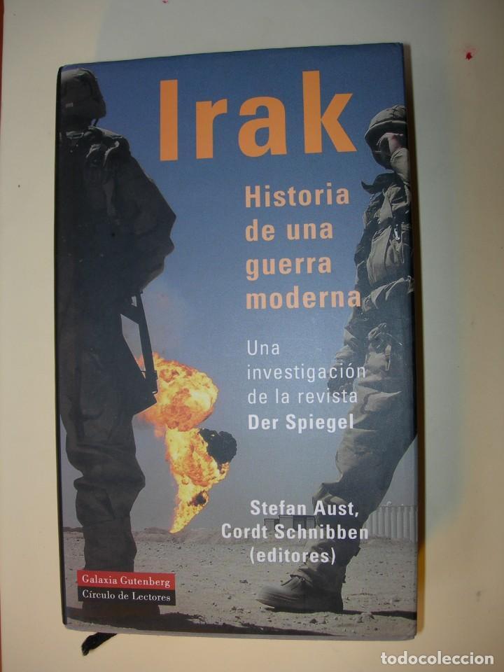 IRAK / HISTORIA DE UNA GUERRA MODERNA (Militar - Libros y Literatura Militar)