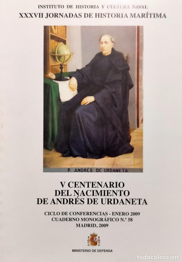 V CENTENARIO DEL NACIMIENTO DE ANDRES DE URDANETA INSTITUTO DE HISTORIA Y CULTURA NAVAL (Militar - Libros y Literatura Militar)