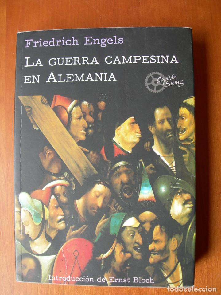 LA GUERRA CAMPESINA EN ALEMANIA / FRIEDICH ENGELS (Militar - Libros y Literatura Militar)