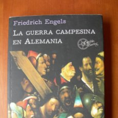 Militaria: LA GUERRA CAMPESINA EN ALEMANIA / FRIEDICH ENGELS. Lote 237022330