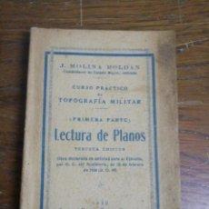 Militaria: LECTURA DE PLANOS /PRIMERA PARTE /CURSO PRÁCTICO DE TOPOGRAFÍA MILITAR AÑO 1940. Lote 221435650