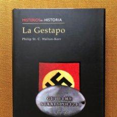 Militaria: LIBRO. LA GESTAPO. DESCATALOGADO. III REICH. II GUERRA MUNDIAL. NAZISMO. FASCISMO. ALEMANIA. Lote 221619478
