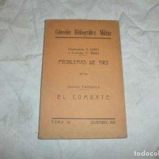 Militaria: COLECCIÓN BIBLIOGRÁFICA MILITAR PROBLEMAS DE TIRO A. LODO V. ROJO EL COMBATE GENERAL PASSAGA 1928. Lote 221669136