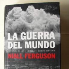 Militaria: LA GUERRA DEL MUNDO / NIALL FERGUSON. Lote 221712921