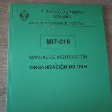 Militaria: MANUAL DE INSTRUCCIÓN ORGANIZACIÓN MILITAR EJÉRCITO DE TIERRA DEFENSA NACIONAL. Lote 221808560