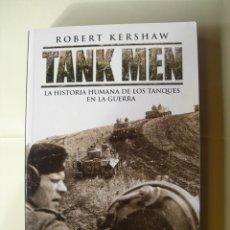 Militaria: TANK MEN / ROBERT KERSHAW. Lote 221826095