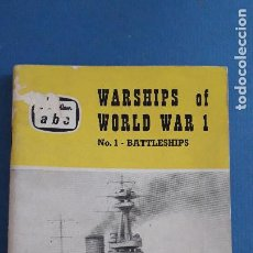 Militaria: LIBRO INGLES SOBRE BUQUES DE GUERRA: WAR SHIPS OF WORLD WAR I, Nº1 BATTLESHIPS, LE FLEMING 1961. Lote 221906231