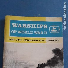 Militaria: LIBRO INGLES SOBRE BUQUES DE GUERRA: WAR SHIPS OF WORLD WAR II,DESTROYERS AND SUBMARINES,LENTON 1962. Lote 221906783