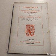 Militaria: ICONOGRAFÍA DE LOS CAPITANES GENERALES DE LA ARMADA (1750-1932) POR JULIO F. GUILLÉN Y TATO. Lote 221929935