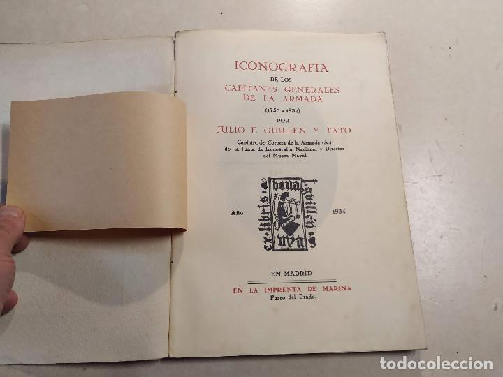 Militaria: ICONOGRAFÍA DE LOS CAPITANES GENERALES DE LA ARMADA (1750-1932) POR JULIO F. GUILLÉN Y TATO - Foto 2 - 221929935