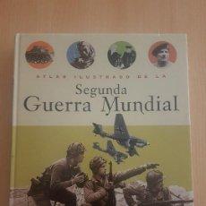 Militaria: ATLAS ILUSTRADO DE LA SEGUNDA GUERRA MUNDIAL. Lote 221937966