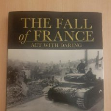 Militaria: THE FALL OF FRANCE, MAY-JUNE, 1940. Lote 221939416