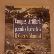 Militaria: TANQUES, ARTILLERÍA PESADA Y LIGERA DE LA II GUERRA MUNDIAL. Lote 221946360