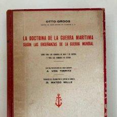 Militaria: LA DOCTRINA DE LA GUERRA MARITIMA - OTTO GROSS - EDITORIAL NAVAL - ENCUADERNADO EN TAPA DURA. Lote 222310537